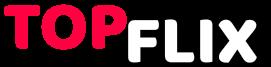 TopFlix - Filmes, Séries e Animes Em HD