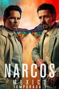 Narcos: Mexico: Temporada 1