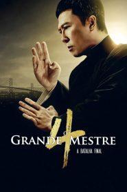 O Grande Mestre 4 – A Batalha Final