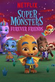 Super Monstros – Superamigos para Sempre
