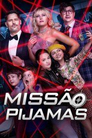 Missão Pijamas