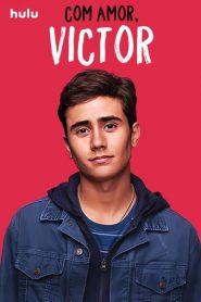 Com amor, Victor – Love, Victor