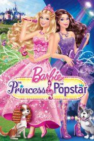 Barbie: A Princesa e a Popstar