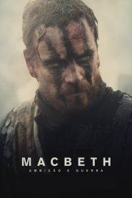 Macbeth: Ambição e Guerra